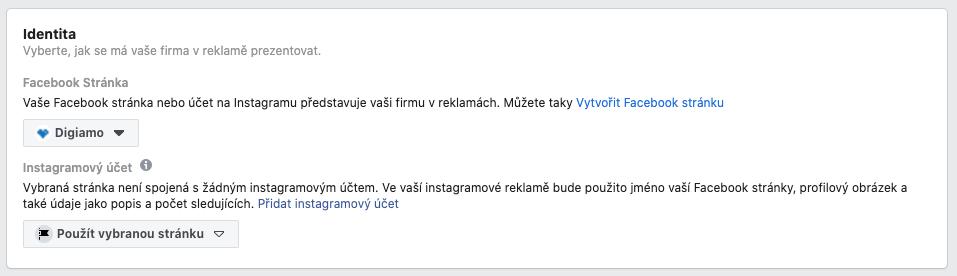 Nastavení FB stránky a IG profilu, pod kterými se budou reklamy na Facebooku zobrazovat